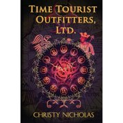 Time Tourist Outfitters, Ltd. (Paperback)
