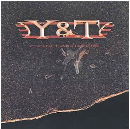 Y & T - Contagious [CD]