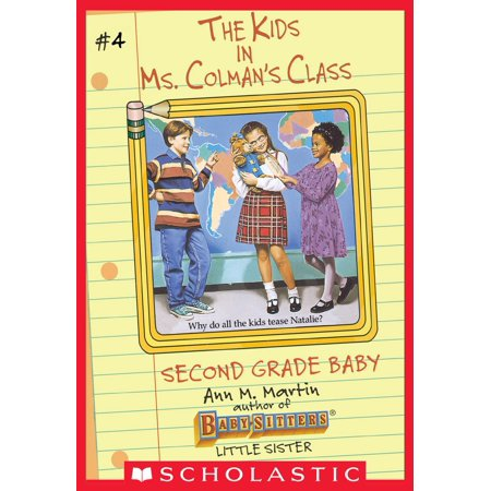 Second Grade Baby (The Kids in Ms. Colman's Class #4) -