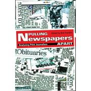 Pulling Newspapers Apart : Analysing Print Journalism (Paperback)