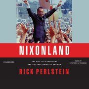Nixonland - Audiobook
