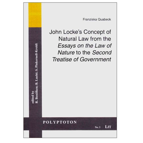 """John Locke's Concept of Natural Law from the """"Essays on the Law of Nature"""" to the """"Second Treatise of Government"""""""