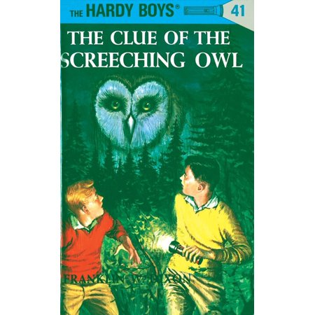 Edward The Owl (Hardy Boys 41: The Clue of the Screeching)