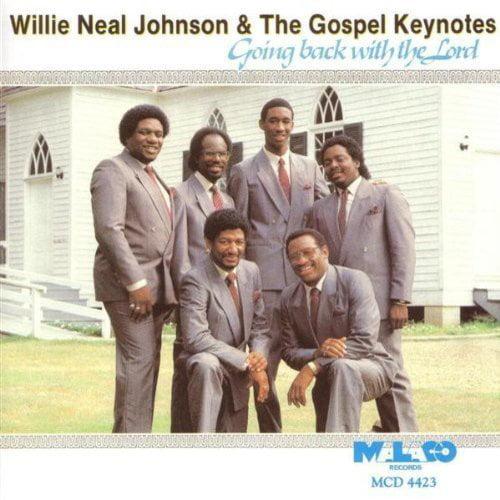 Full performer name: Willie Neal Johnson & The Gospel Keynotes.