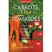 Carrots Love Tomatoes - Paperback