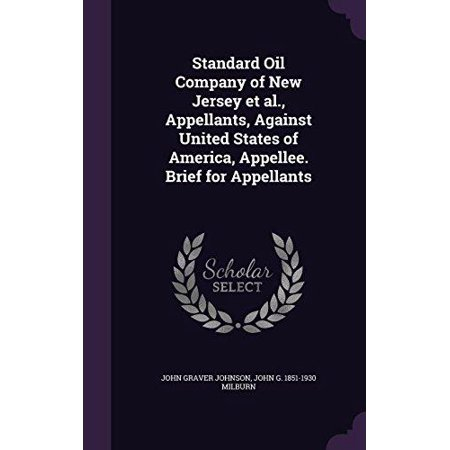 Standard Oil Company of New Jersey et al., Appellants, Against United States of America, Appellee. Brief for Appellants - image 1 de 1