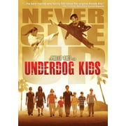Underdog Kids by