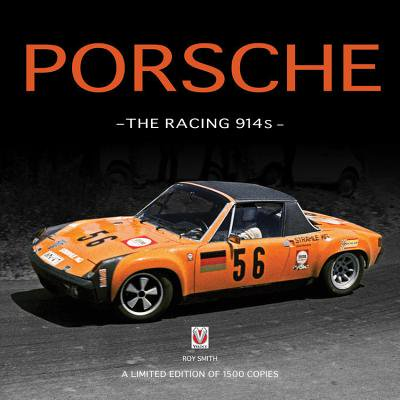 Porsche - The Racing 914s : A Limited Edition of 1500 (Fulcrum Racing 1 Competition Limited Edition Review)