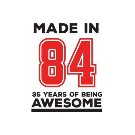Made In 84 35 Years Of Being Awesome : Made In 84 35 Years Of Awesomeness Notebook - Happy 35th Birthday Being Awesome Anniversary Gift Idea For 1984 Young Kid Boy or Girl! Doodle Diary Book From Dad Mom To Thirty Five Year Old Son