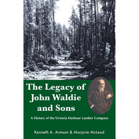 John Harbour (Legacy of John Waldie and Sons : A History of the Victoria Harbour Lumber)