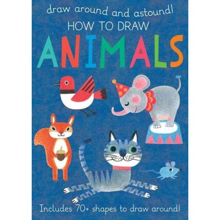 How to Draw Animals : Includes 70+ Shapes to Draw Around!