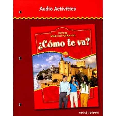 Glencoe Middle School Spanish Como Te Va? Audio (Best Spanish Textbooks For Middle School)