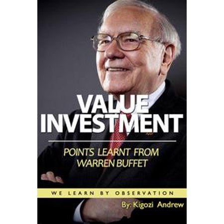 Value Investment Points Learnt From Warren Buffet ( We Learn By Observation) - eBook for $<!---->