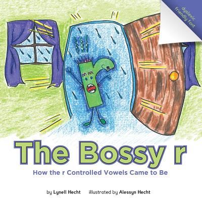 The Bossy R : How the R Controlled Vowels Came to (The United Fruit Company Came To Control)