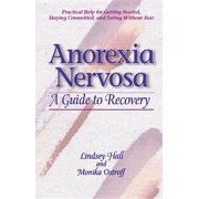 Anorexia Nervosa : A Guide to Recovery