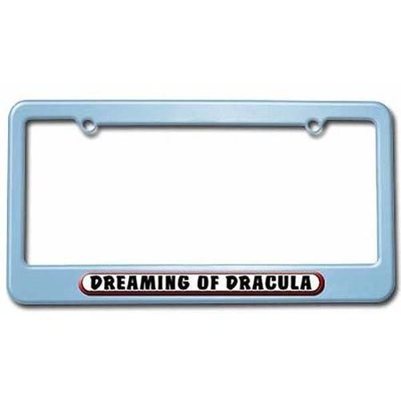 Dreaming of Dracula License Plate Tag Frame, Light Blue Color ...