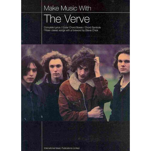 Make Music With the Verve: Complete Lyrics, Guitar Choird Boxes, Chord Symbols