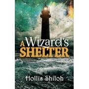 A Wizard's Shelter - eBook
