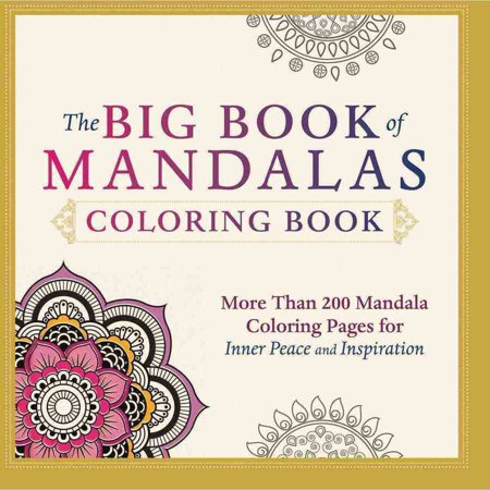 The Big Book of Mandalas Adult Coloring Book: More Than 200 ...