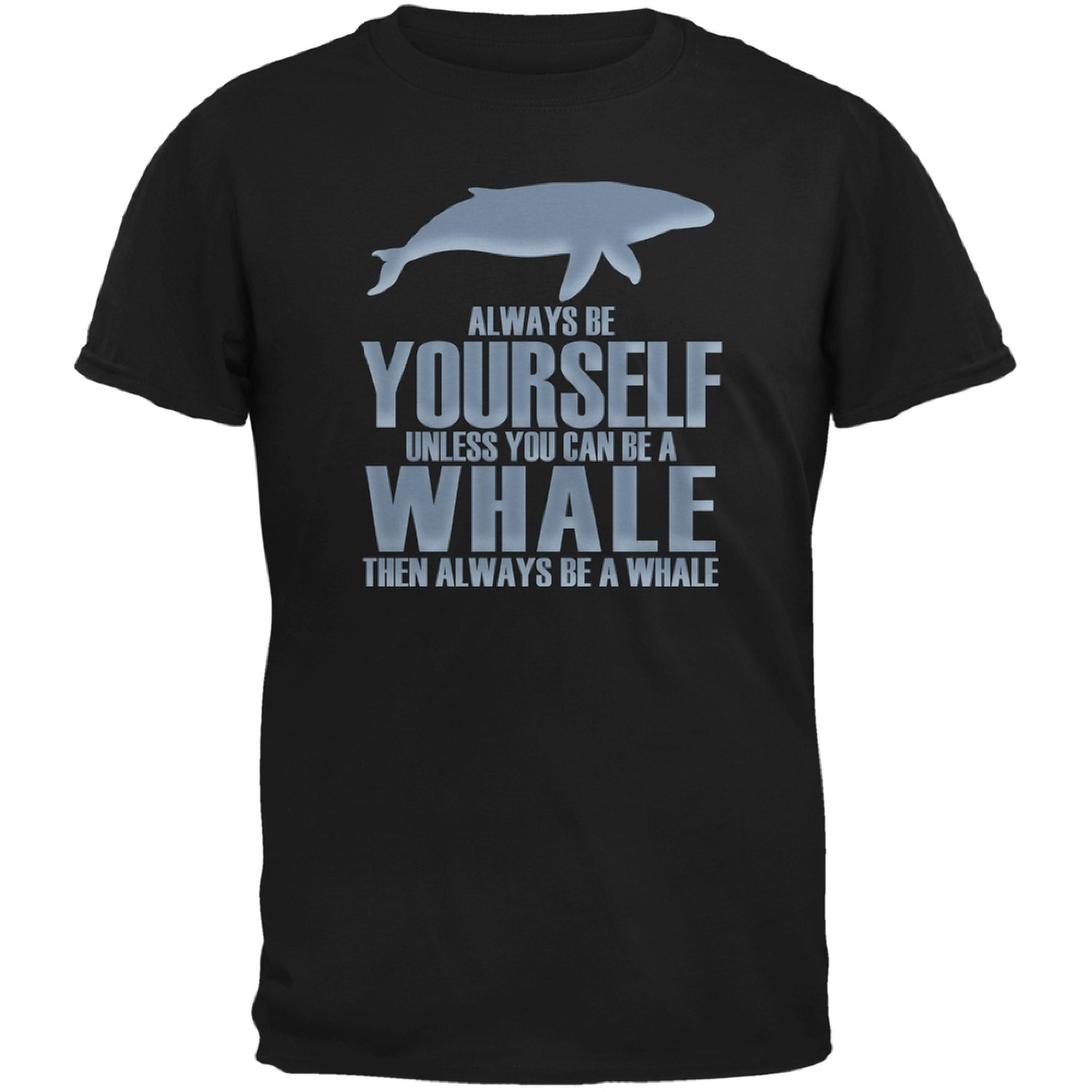 Always Be Yourself Whale Black Adult T-Shirt