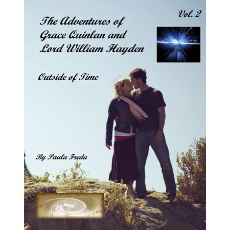 The Adventures of Grace Quinlan and Lord William Hayden Outside of Time (Volume 2) - eBook (William Haken)