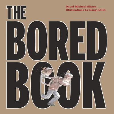 The Bored Book (Paperback)