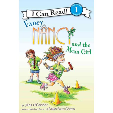 Fancy Nancy and the Mean Girl by