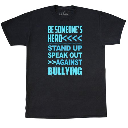 Inktastic Be Someone's Hero No Bullying T-Shirt Bully Awareness Anti Project (Anti Cyber Bullying)