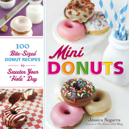 Mini Cupcake Recipes For Halloween (Mini Donuts : 100 Bite-Sized Donut Recipes to Sweeten Your