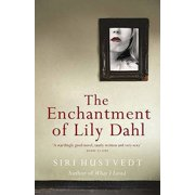 The Enchantment of Lily Dahl (Paperback)