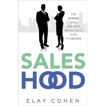 Saleshood  How Winning Sales Managers Inspire Sales Teams To Succeed