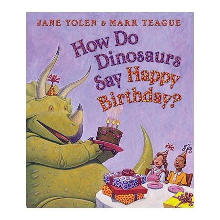 How Do Dinosaurs Say Happy Birthday (Board Book)