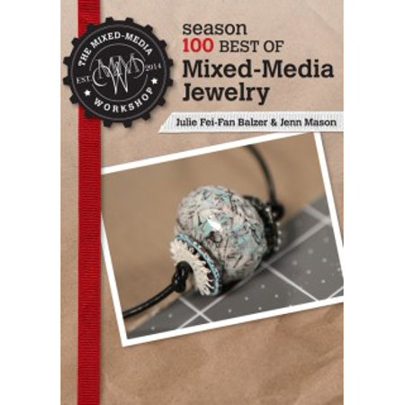 The Mixed-Media Workshop Season 100 Best of Mixed-Media