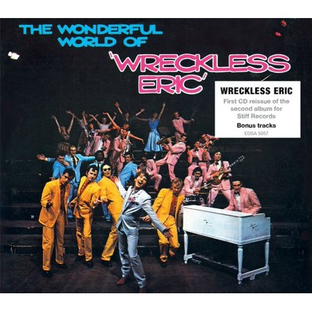 Wonderful World Of Wreckless Eric