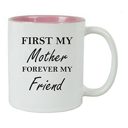 First My Mother Forever My Friend 11 oz Ceramic Coffee Mug (Pink) with Gift Box Pink Ribbon Coffee Mug