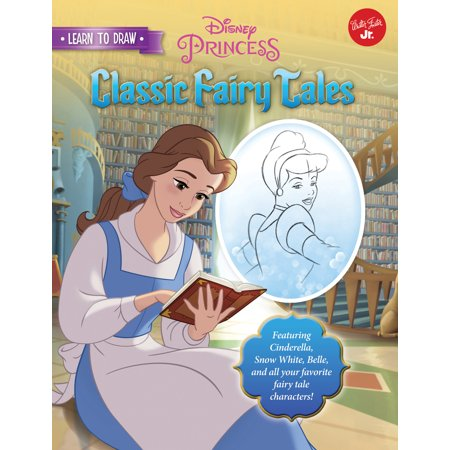 Learn to Draw Disney's Classic Fairy Tales : Featuring Cinderella, Snow White, Belle, and all your favorite fairy tale characters! - Belle And Snow White
