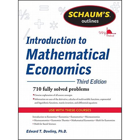 Schaum's Outline of Introduction to Mathematical Economics, 3rd