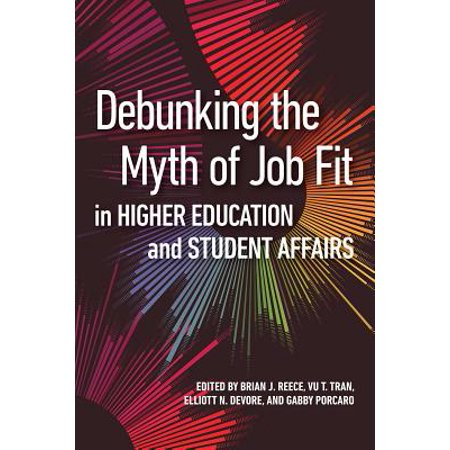 Debunking the Myth of Job Fit in Higher Education and Student