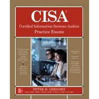 Cisa Certified Information Systems Auditor Practice Exams (Paperback)
