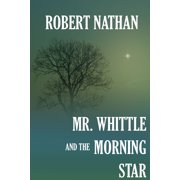 Mr. Whittle and the Morning Star - eBook