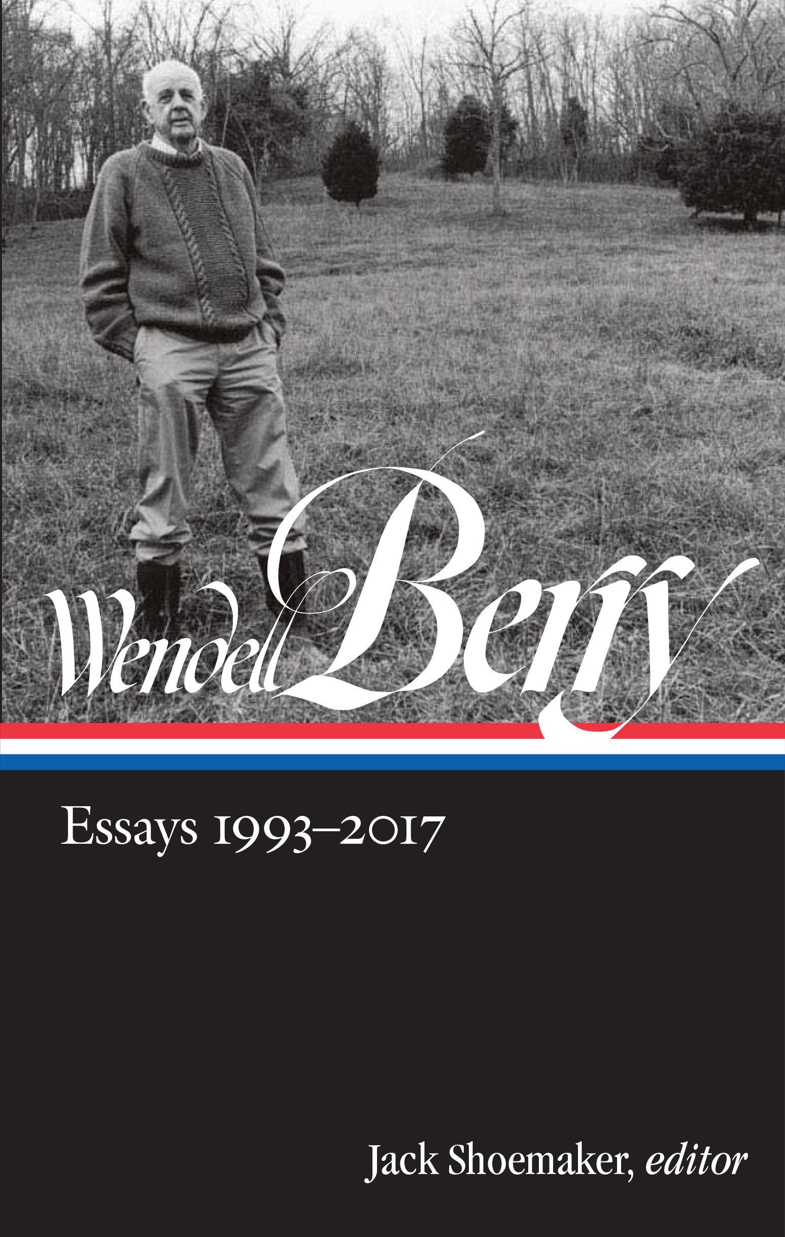 Wendell berry essays