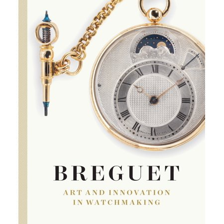Breguet : Art and Innovation In Watchmaking This dazzling exploration of the work of renowned horologist Breguet is also a fascinating look at what makes watches and other timepieces tick.
