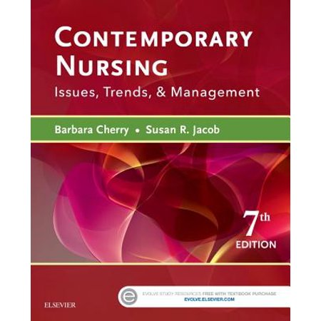 Contemporary Nursing : Issues, Trends, &