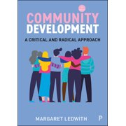 Community Development : A Critical Approach