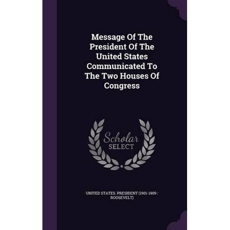 Message of the President of the United States Communicated to the Two Houses of Congress - image 1 of 1