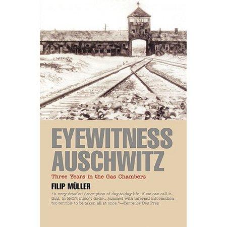 Eyewitness Auschwitz : Three Years in the Gas Chambers