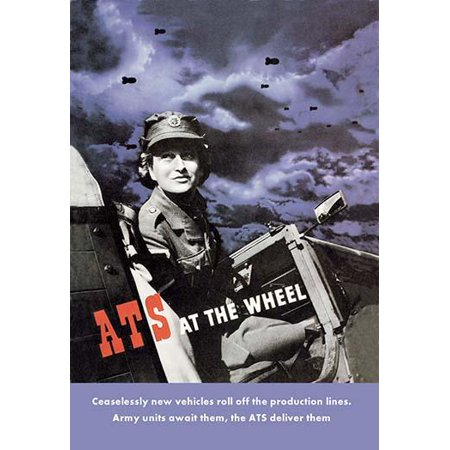 WWII poster with a depiction of a young woman in Auxiliary Territorial Service uniform at the wheel of an army vehicle She turns to look over her shoulder at the viewer Above her head in the night sky ()