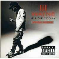 If I Die Today (CD) (explicit)