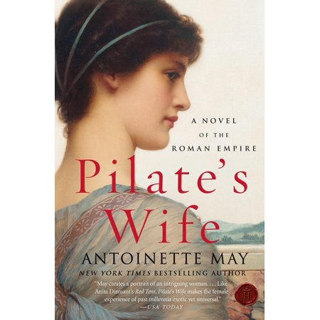 Pilate's Wife: A Novel of the Roman Empire (Paperback) (Pilates Wife)