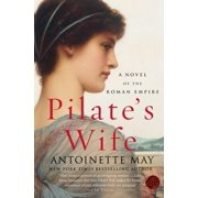 Pilate's Wife: A Novel of the Roman Empire (Paperback)